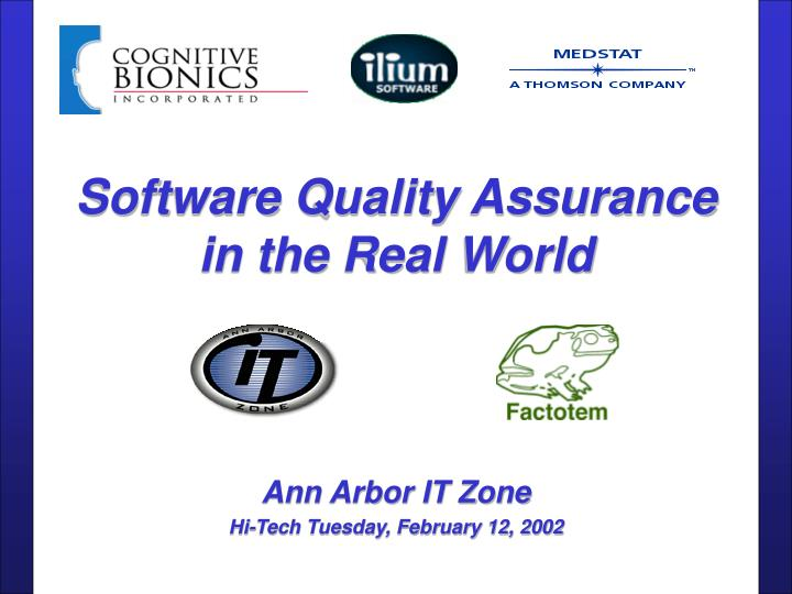 software quality assurance in the real world n.