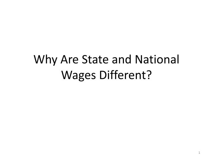 why are state and national wages different n.