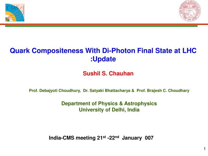 quark compositeness with di photon final state at lhc update n.