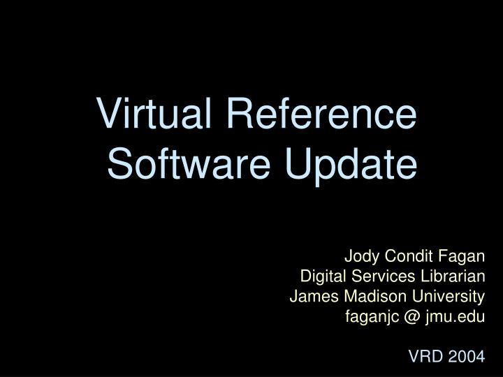 virtual reference software update n.