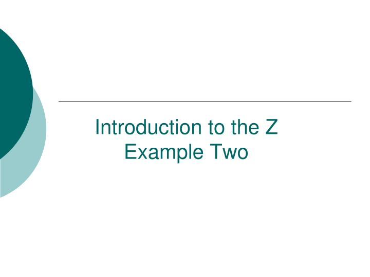 introduction to the z example two n.