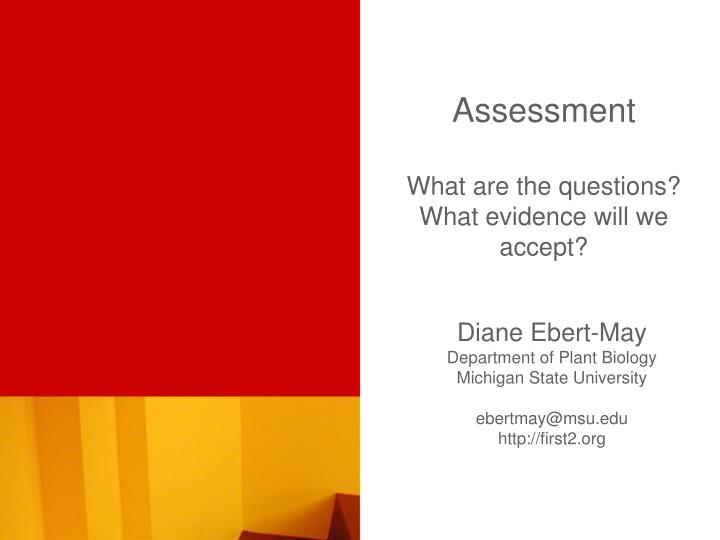 assessment what are the questions what evidence will we accept n.