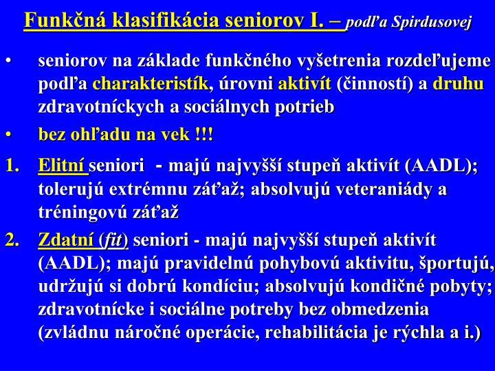 Funkčná klasifikácia seniorov I. –