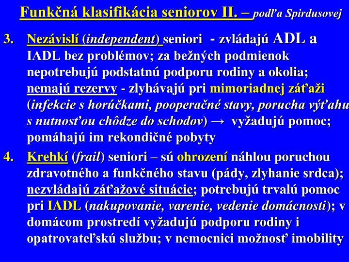 Funkčná klasifikácia seniorov II. –