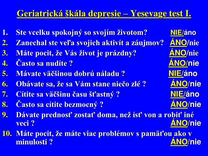 Geriatrická škála depresie – Yesevage test I.
