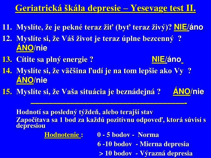 Geriatrická škála depresie – Yesevage test II.