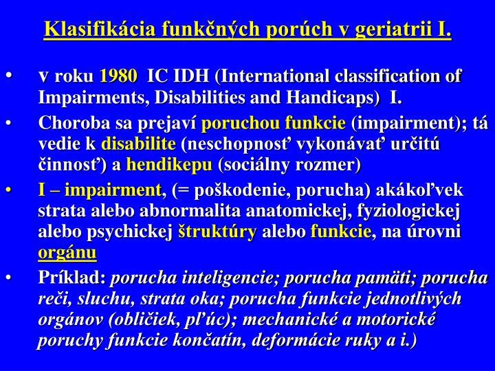 Klasifikácia funkčných porúch v geriatrii I.