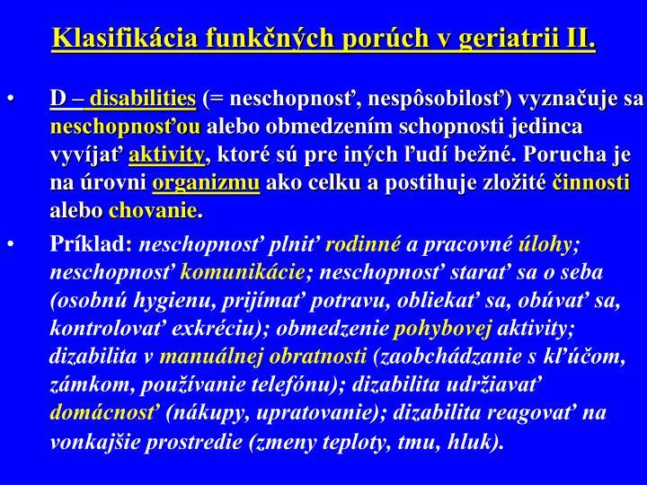 Klasifikácia funkčných porúch v geriatrii II.