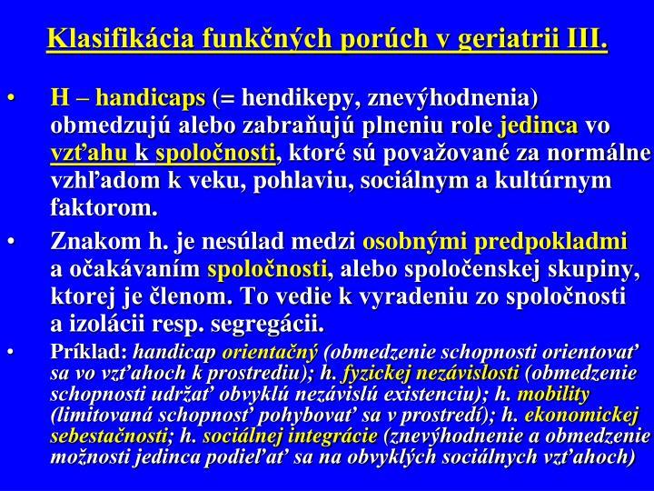Klasifikácia funkčných porúch v geriatrii III.