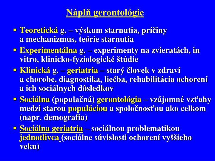 Náplň gerontológie