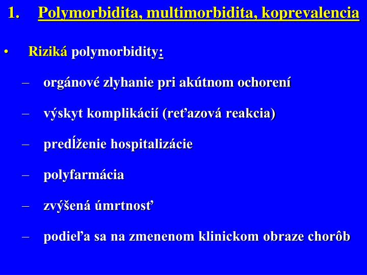 Polymorbidita, multimorbidita, koprevalencia