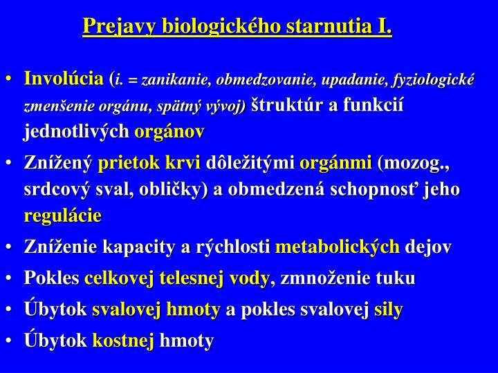 Prejavy biologického starnutia I.