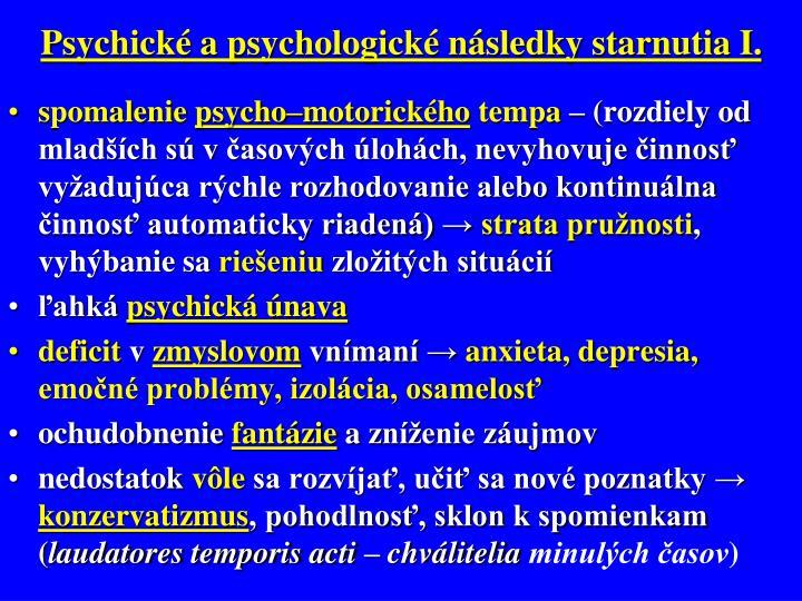 Psychické a psychologické následky starnutia I.