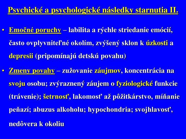 Psychické a psychologické následky starnutia II.