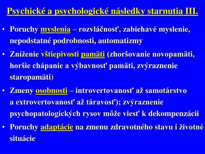 Psychické a psychologické následky starnutia III.