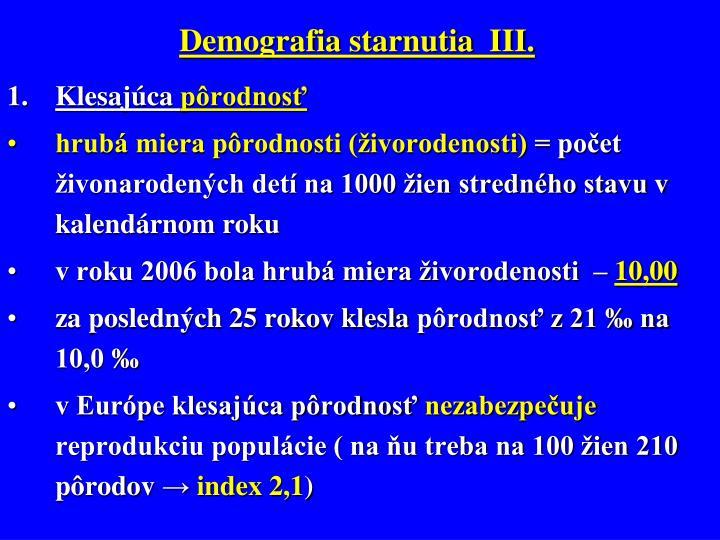 Demografia starnutia  III.