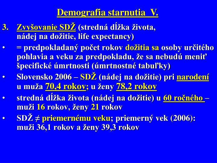 Demografia starnutia  V.