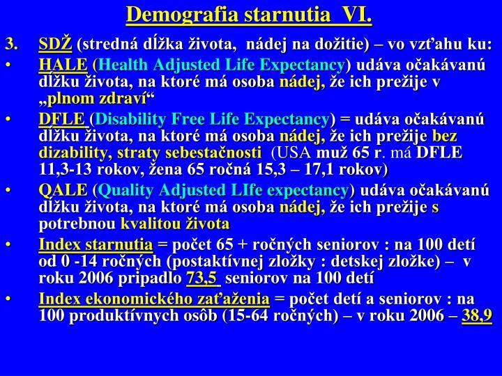 Demografia starnutia  VI.