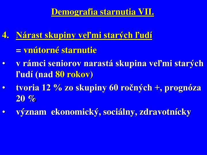 Demografia starnutia VII.