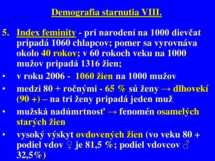 Demografia starnutia VIII.