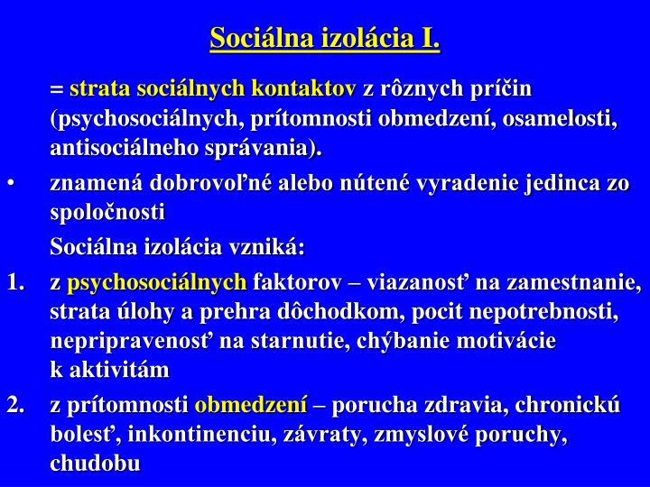Sociálna izolácia I.