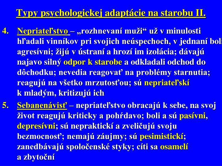 Typy psychologickej adaptácie na starobu II.