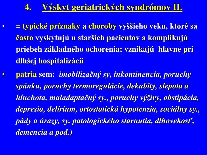 Výskyt geriatrických syndrómov II.