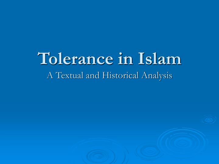 tolerance in islam a textual and historical analysis n.
