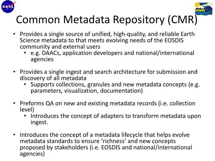 Common Metadata Repository (CMR)