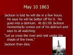 may 10 1863