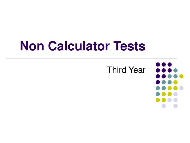 non calculator tests n.