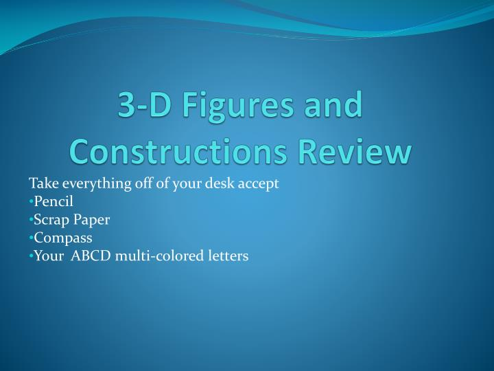 3 d figures and constructions review n.