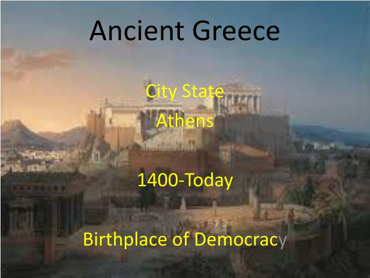 the state of democracy in ancient greece Four forms of government in ancient greece the king of each city-state lived in a lavish fortress-palace in democracy developed in ancient greece around 500.