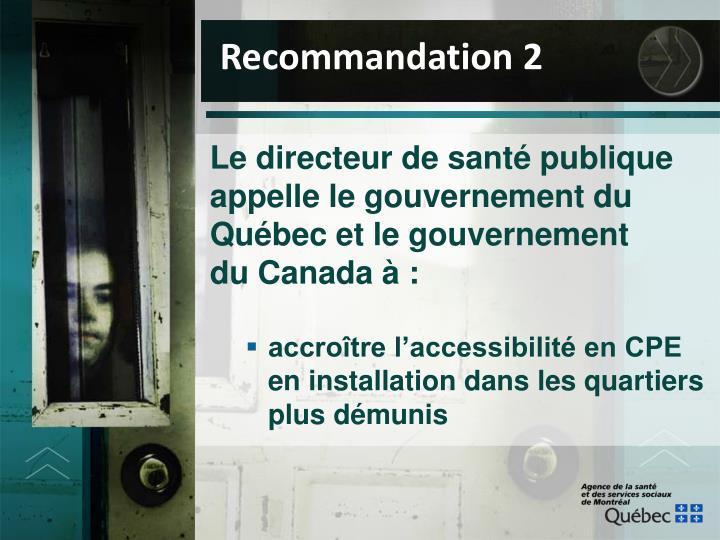 Le directeur de santé publique appelle le gouvernement du Québec et le gouvernement