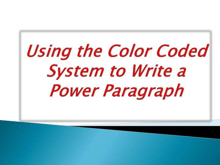 using the color coded system to write a power paragraph n.