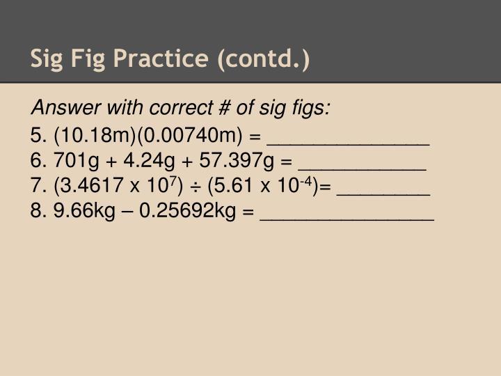 Sig Fig Practice (contd.)