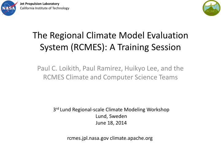 the regional climate model evaluation system rcmes a training session n.