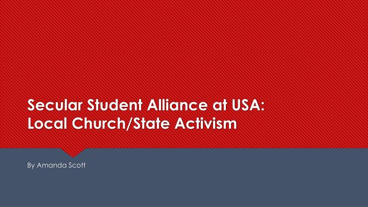 secular student alliance at usa local church state activism n.