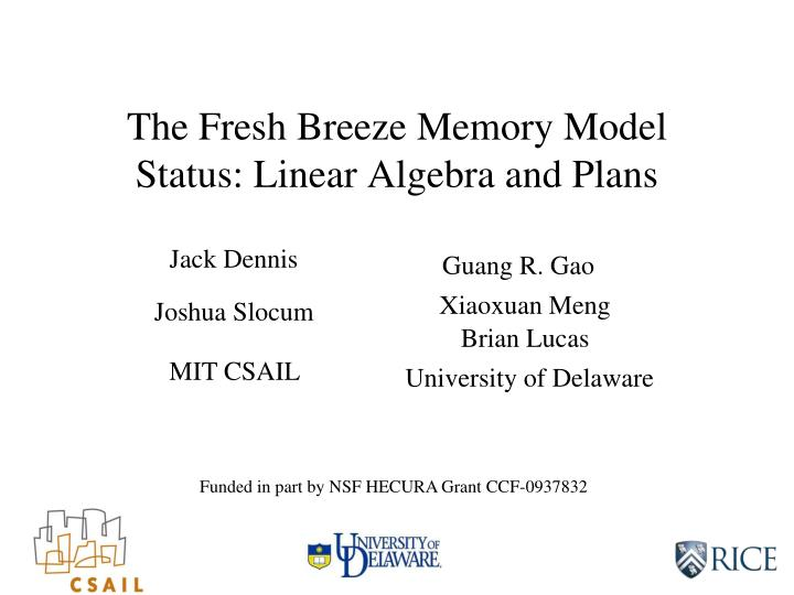 the fresh breeze memory model status linear algebra and plans n.
