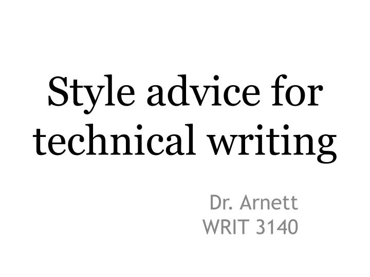style advice for technical writing n.