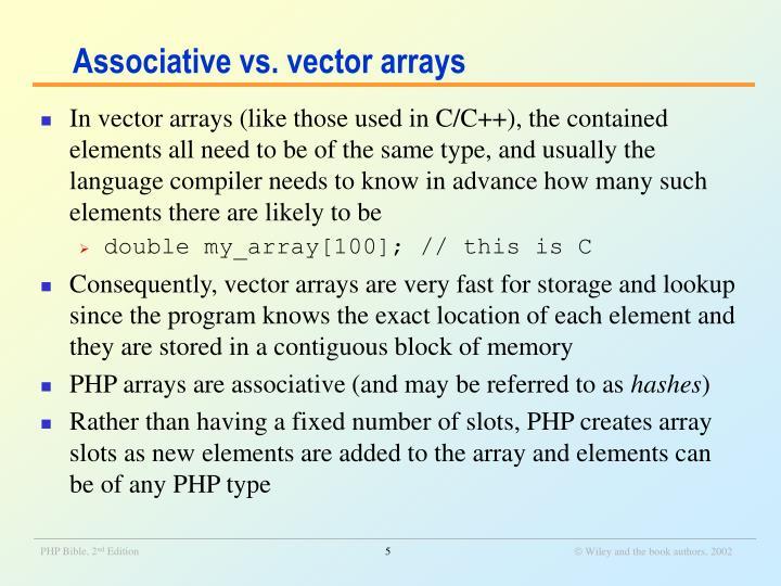 Associative vs. vector arrays