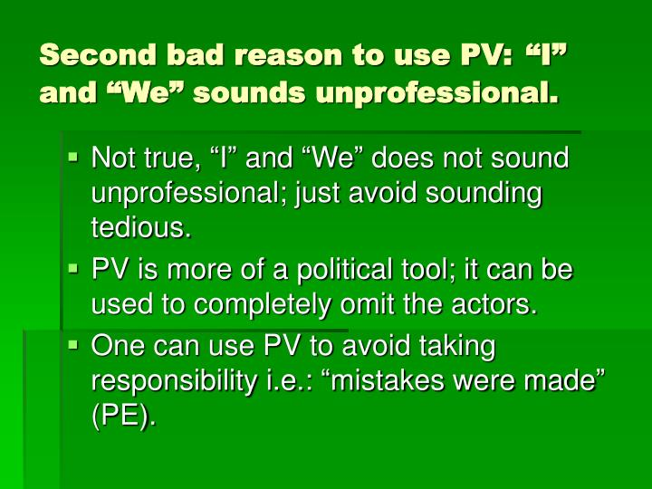 Second bad reason to use PV: