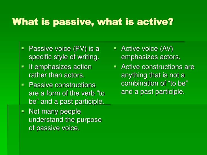 What is passive what is active