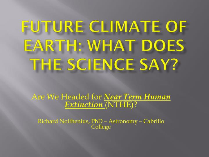 future climate of earth what does the science say n.