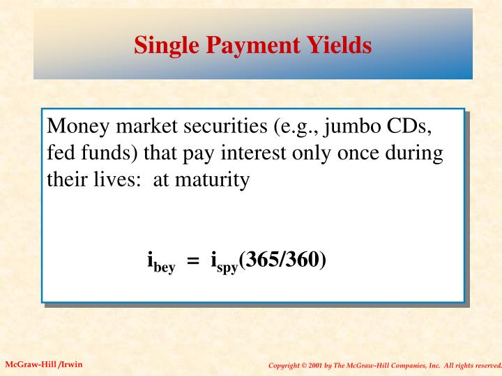 Single Payment Yields