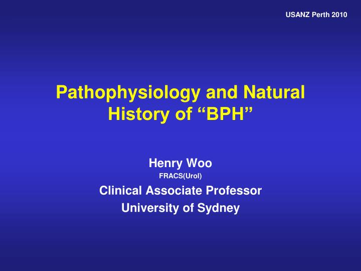 Ppt pathophysiology and natural history of bph powerpoint usanz perth 2010 toneelgroepblik Images