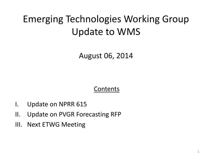 emerging technologies working group update to wms n.