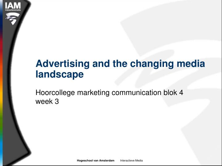 advertising and the changing media landscape n.