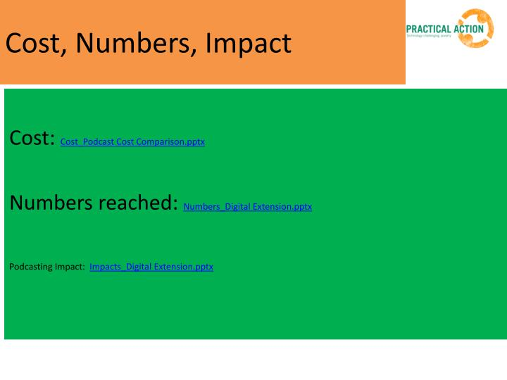 Cost, Numbers, Impact