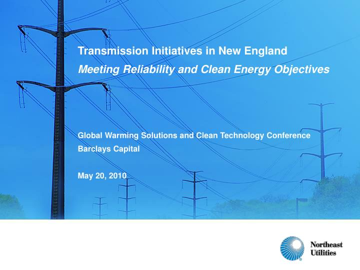 Transmission Initiatives in New England